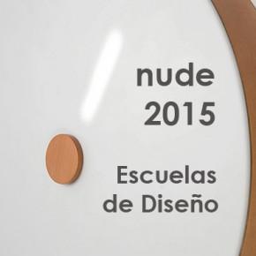 Que nos dejaron las Escuelas de Diseño en su paso por nude 2015
